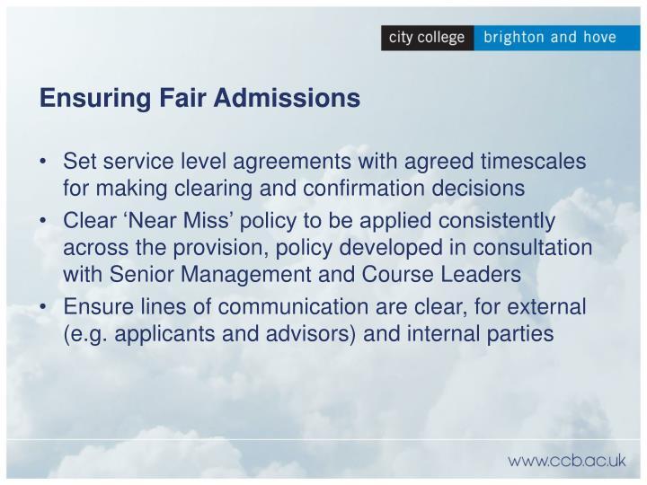 Ensuring Fair Admissions