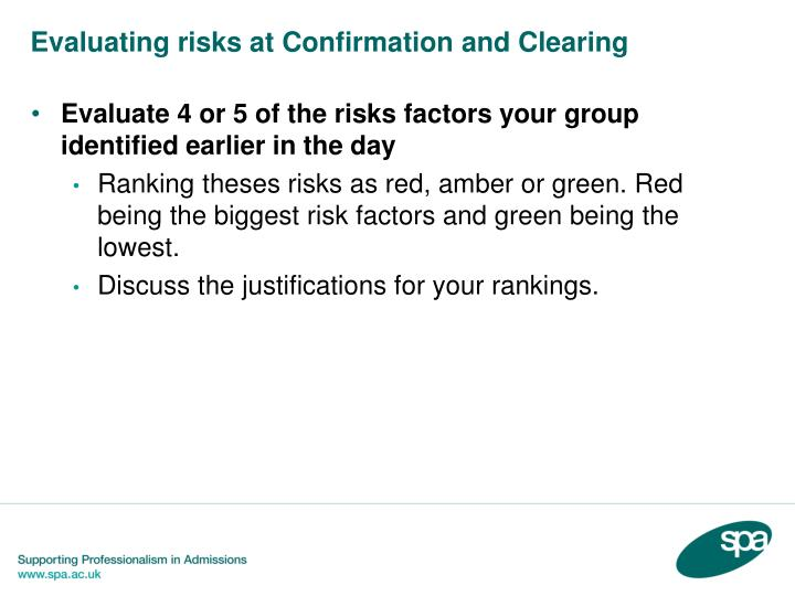 Evaluating risks at Confirmation and Clearing