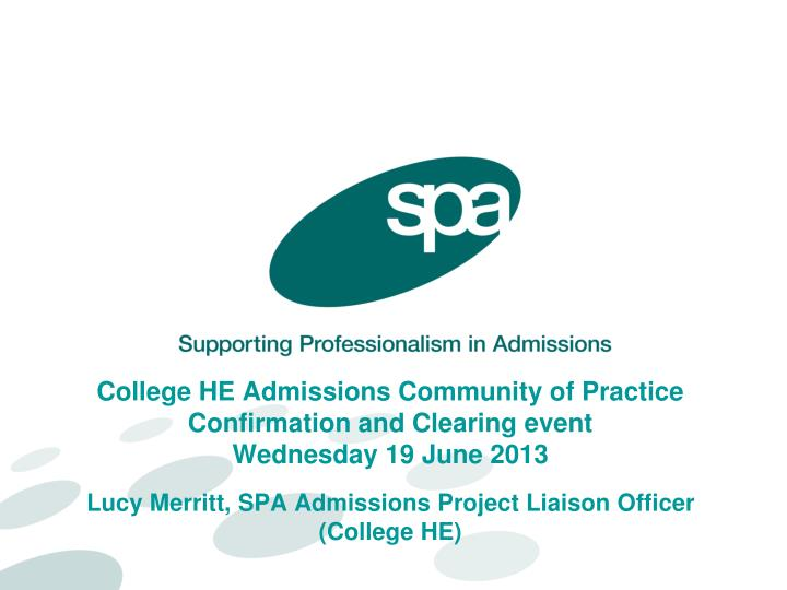 College HE Admissions Community of Practice