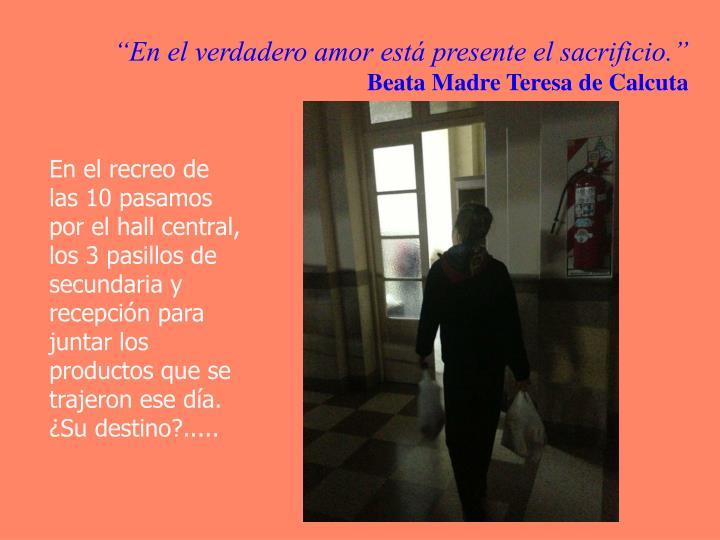 """""""En el verdadero amor está presente el sacrificio."""""""
