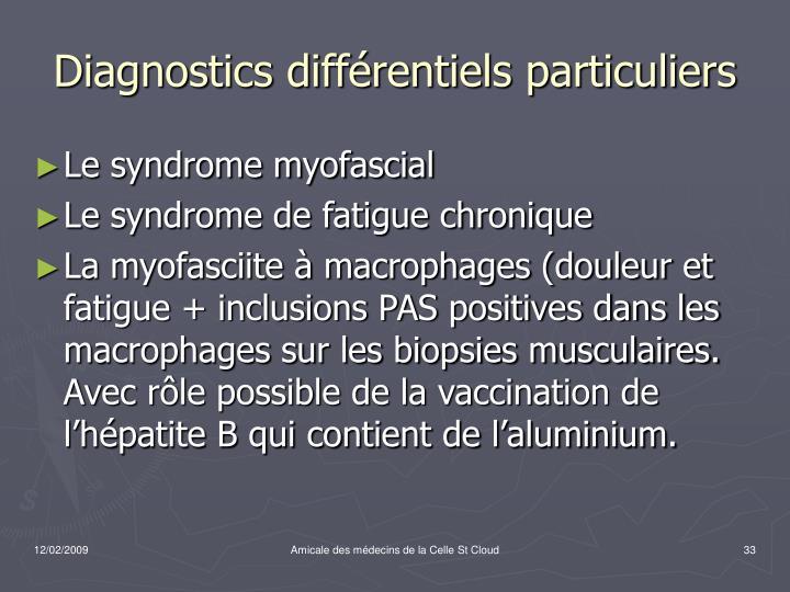 Diagnostics différentiels particuliers