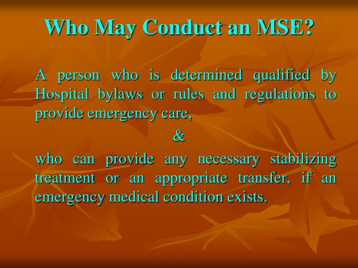 Who May Conduct an MSE?