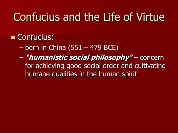 Confucius and the Life of Virtue