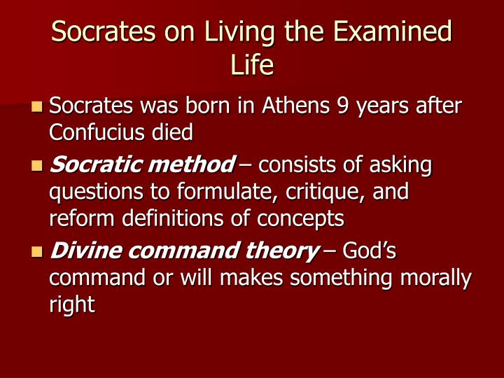 Socrates on Living the Examined Life