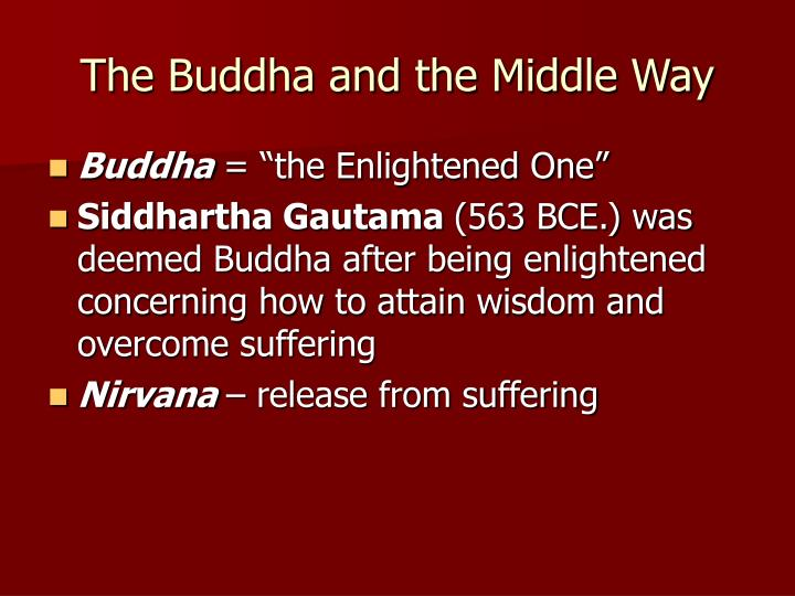 The Buddha and the Middle Way