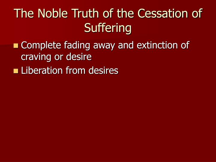 The Noble Truth of the Cessation of Suffering