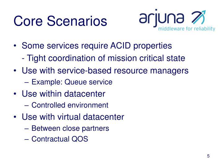 Core Scenarios