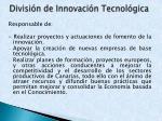 divisi n de innovaci n tecnol gica