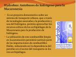 hydrobus autobuses de hidr geno para la macaronesia