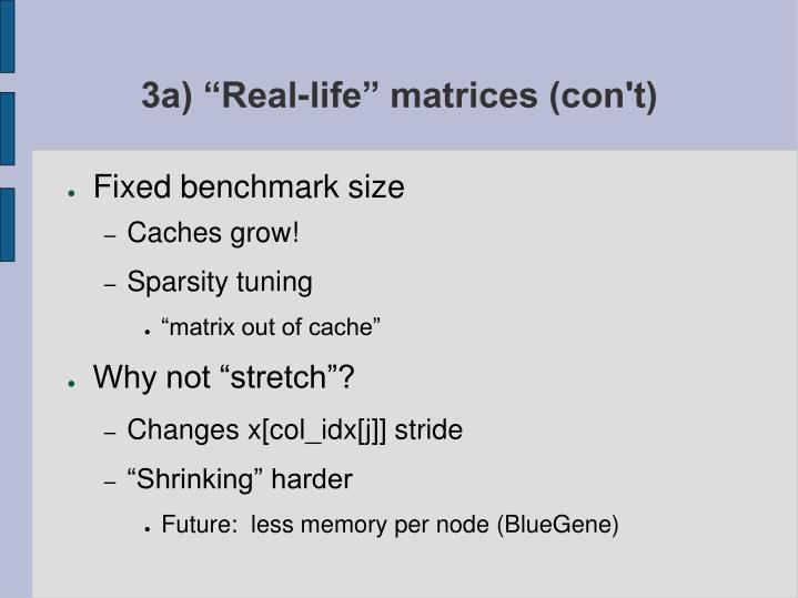 """3a) """"Real-life"""" matrices (con't)"""