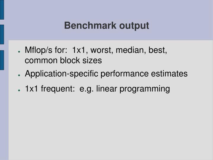 Benchmark output