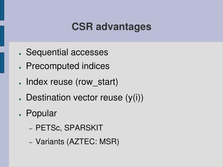 CSR advantages