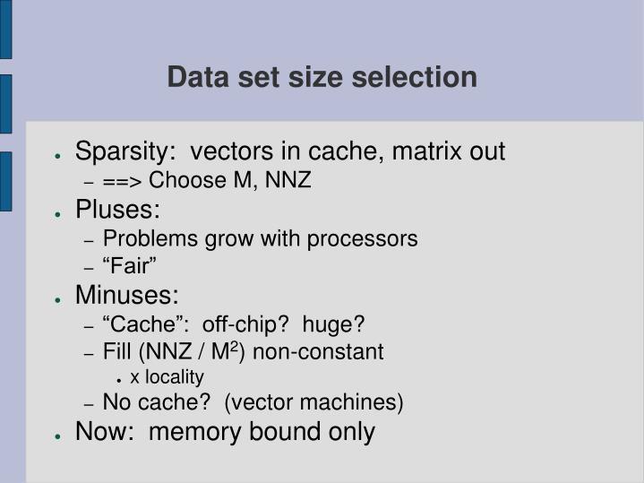 Data set size selection