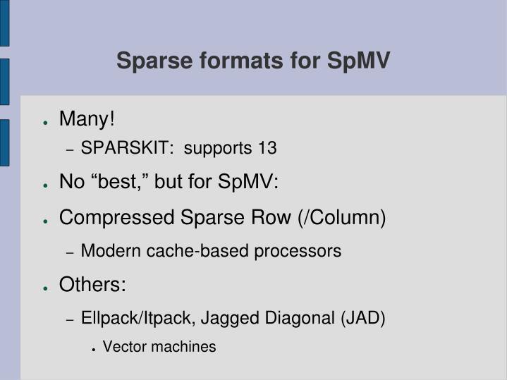 Sparse formats for SpMV