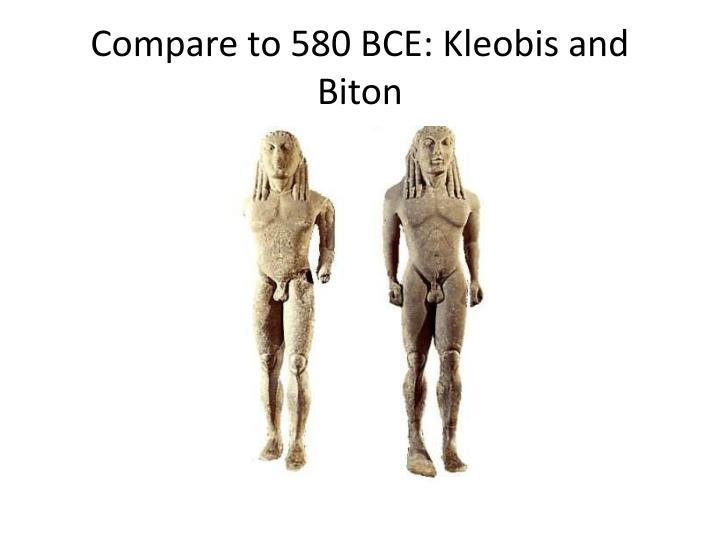 Compare to 580 BCE: Kleobis and Biton