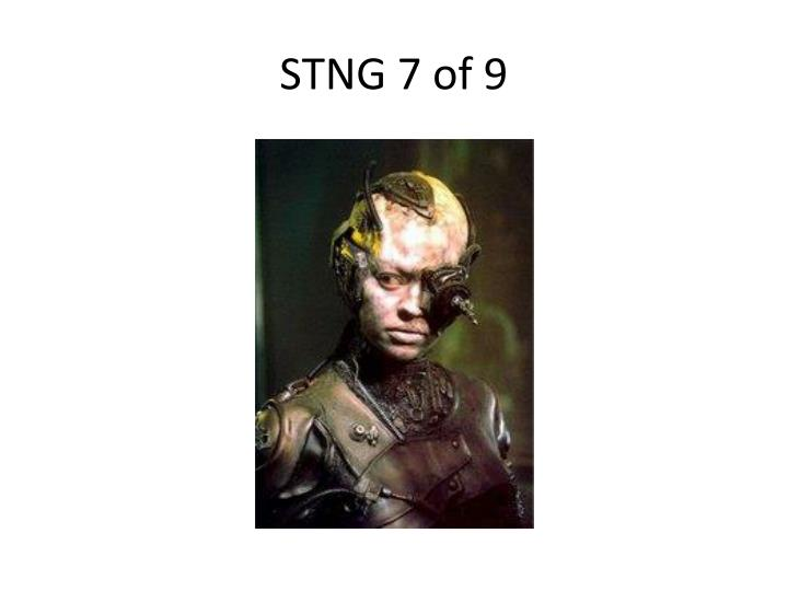 STNG 7 of 9