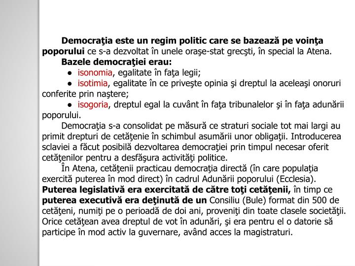 Democraţia este un regim politic care se bazează pe voinţa poporului