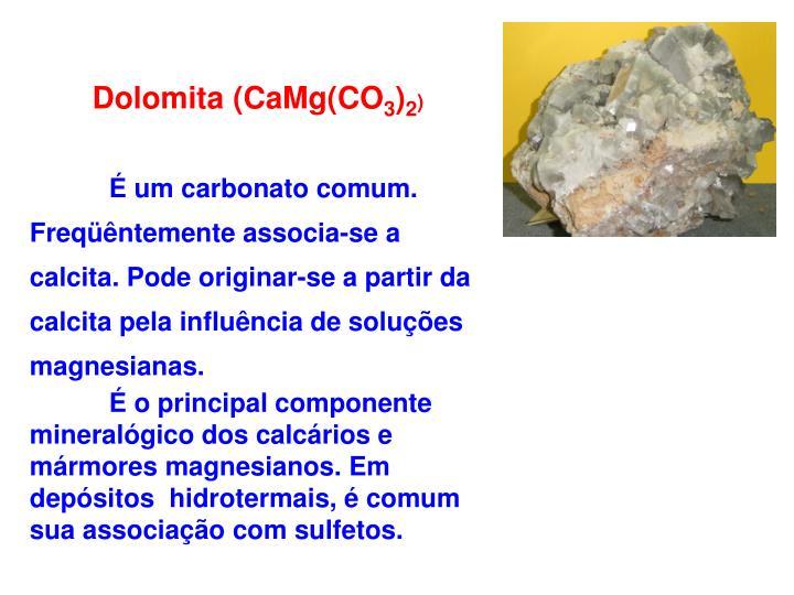 Dolomita (CaMg(CO