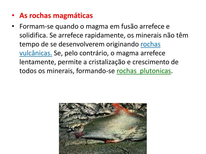 As rochas magmáticas