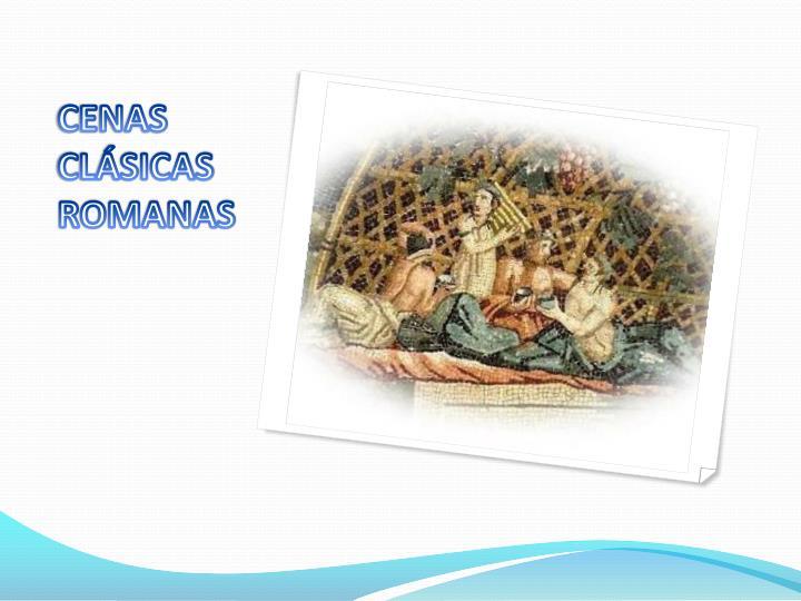 CENAS CLÁSICAS ROMANAS