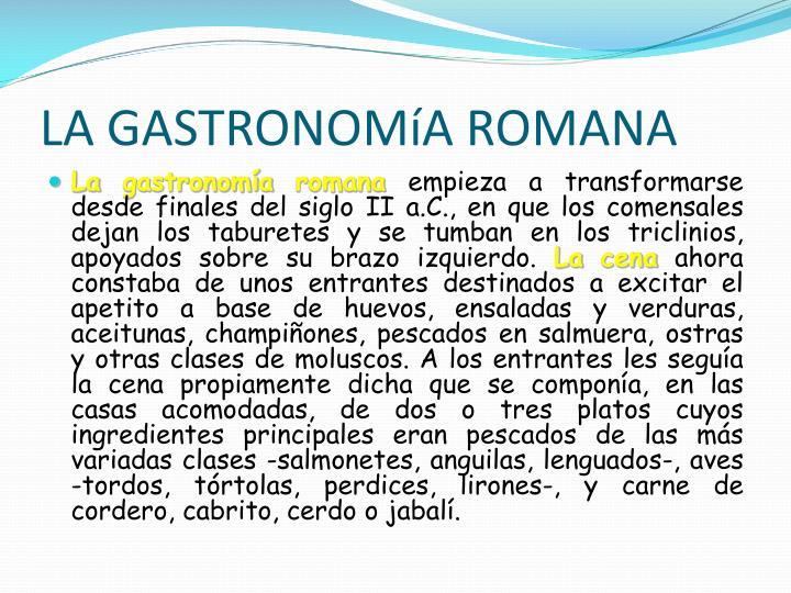 LA GASTRONOMíA ROMANA