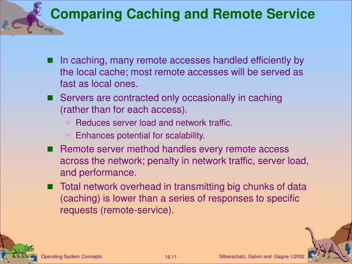 Comparing Caching and Remote Service