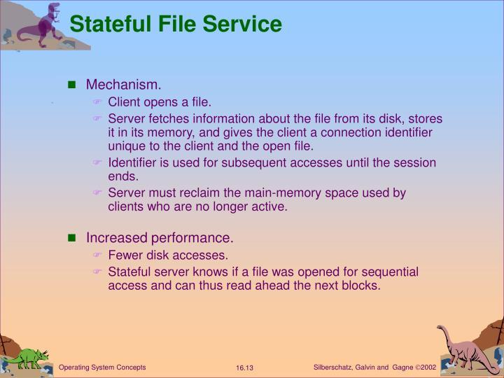 Stateful File Service