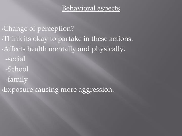 Behavioral aspects