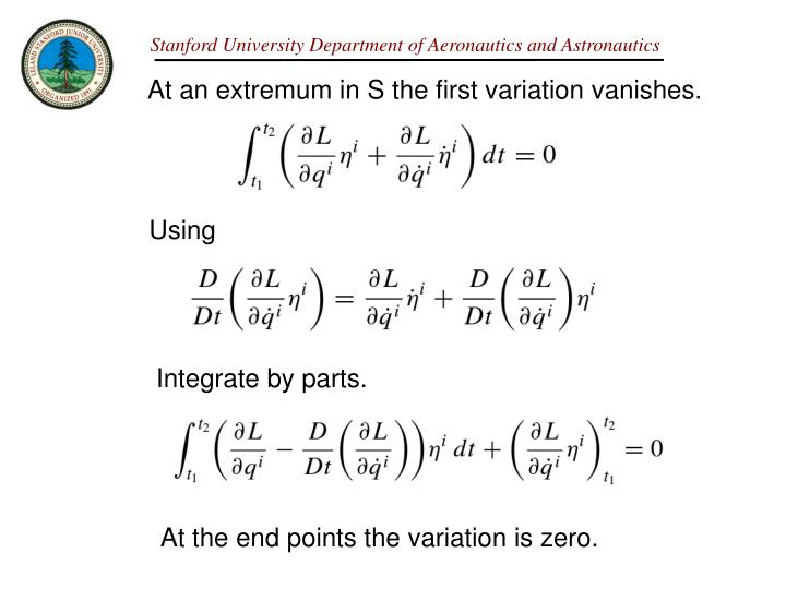 At an extremum in S the first variation vanishes.