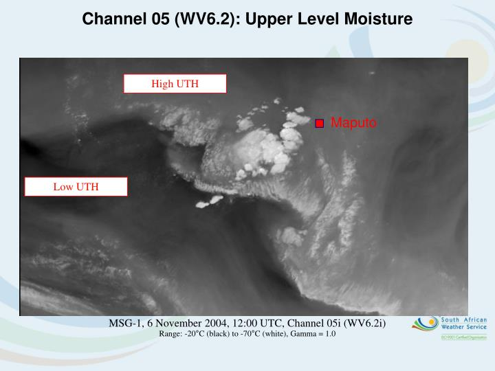 Channel 05 (WV6.2): Upper Level Moisture