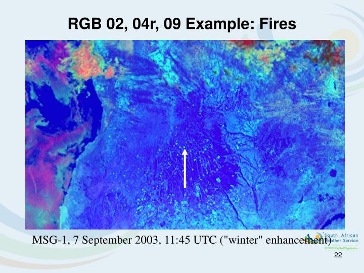 RGB 02, 04r, 09 Example: Fires