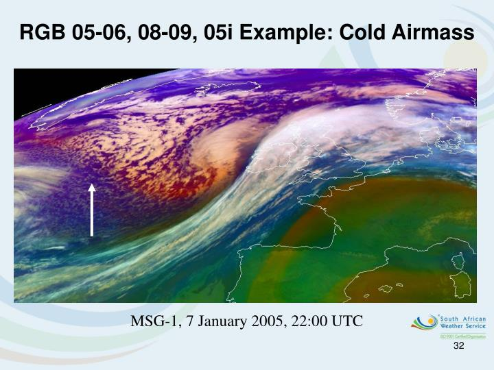 RGB 05-06, 08-09, 05i Example: Cold Airmass