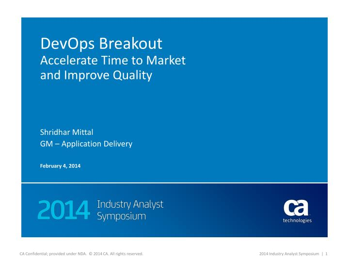 Devops breakout accelerate time to market and improve quality