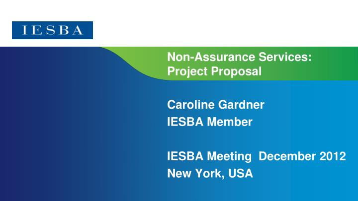 Non assurance services project proposal