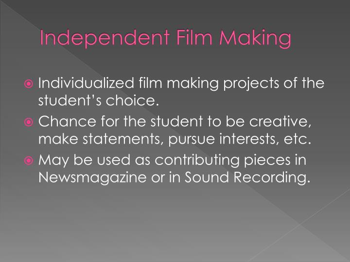 Independent Film Making