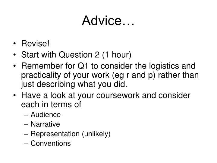 Advice…