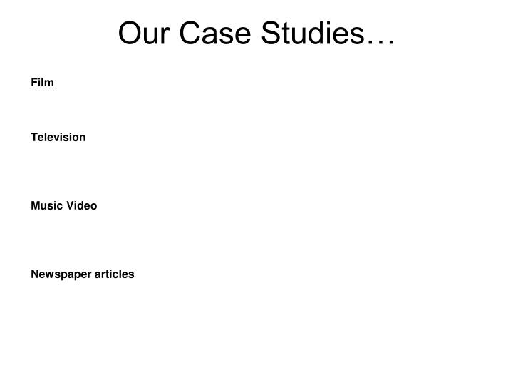 Our Case Studies…