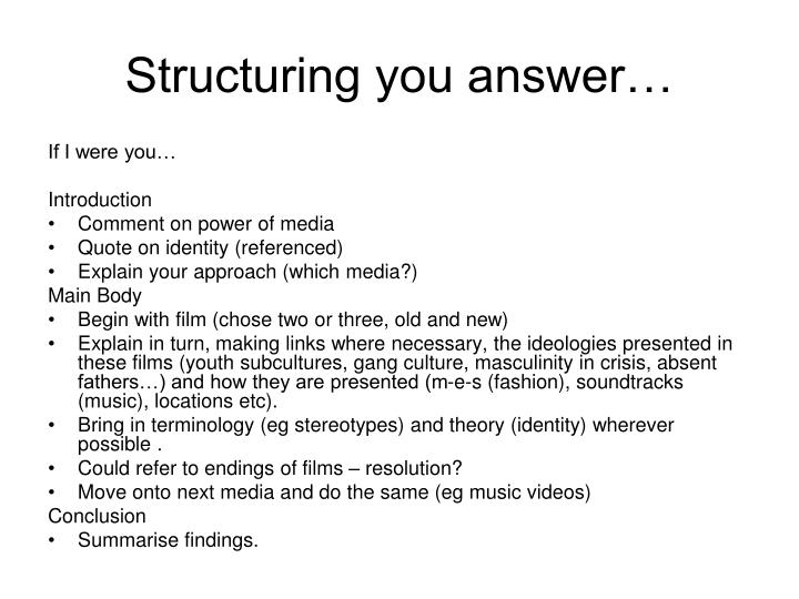 Structuring you answer…