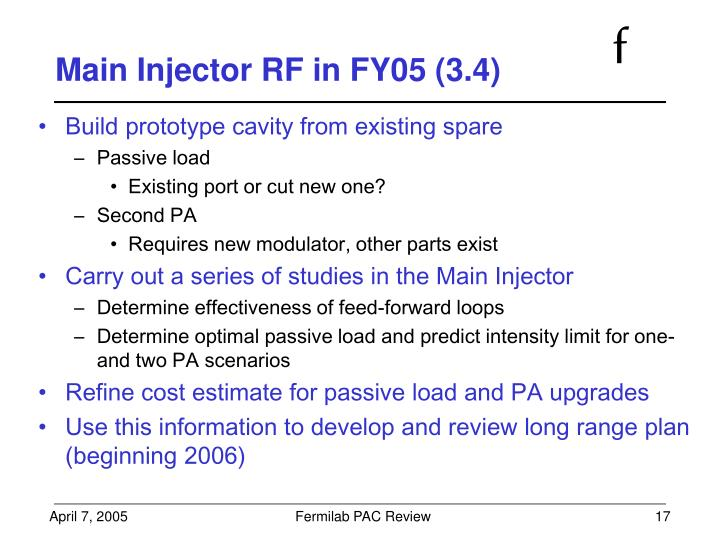 Main Injector RF in FY05 (3.4)