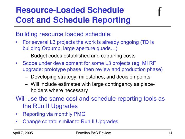 Resource-Loaded Schedule