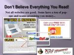 don t believe everything you read
