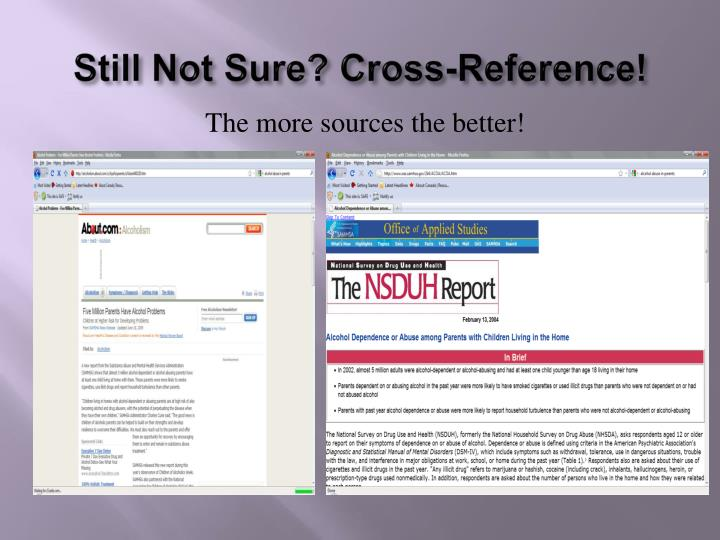 Still Not Sure? Cross-Reference!