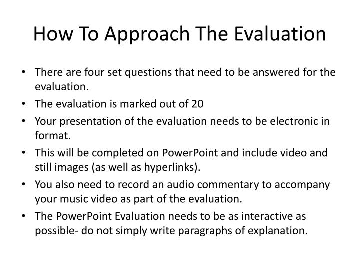 How To Approach The Evaluation