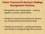 citizen preschool nursery s findings management practices