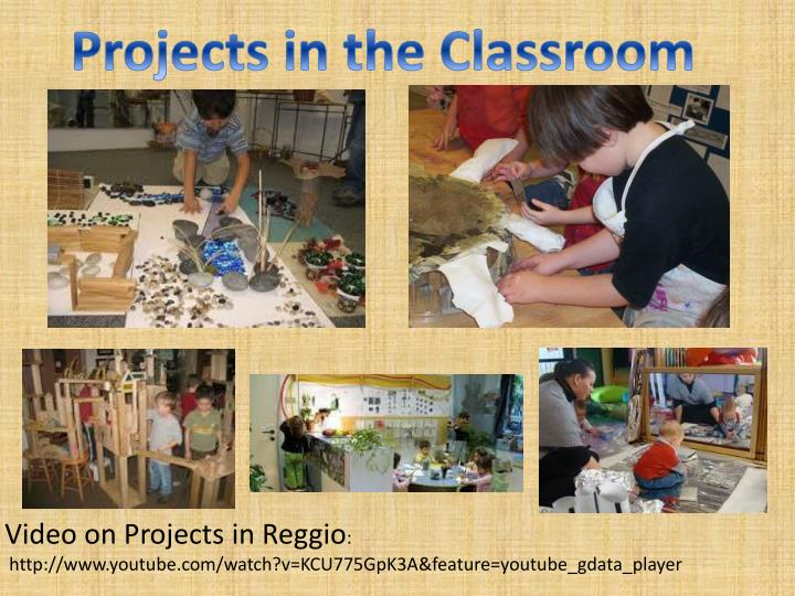 Projects in the Classroom