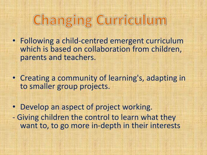 Changing Curriculum