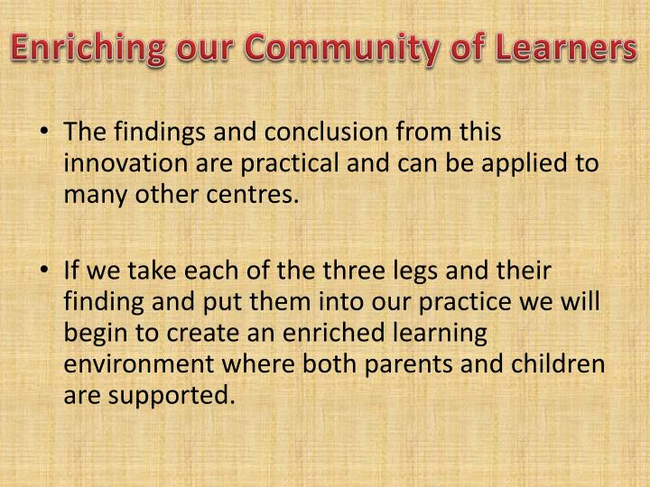 Enriching our Community of Learners
