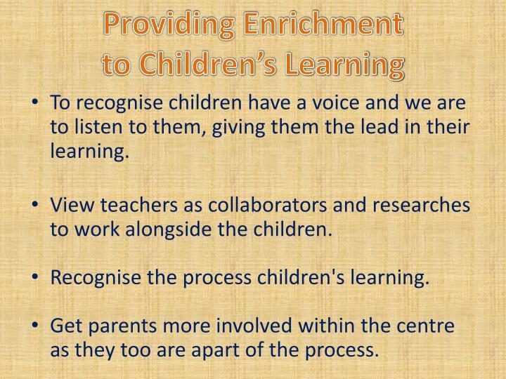 Providing Enrichment