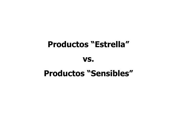 """Productos """"Estrella"""""""