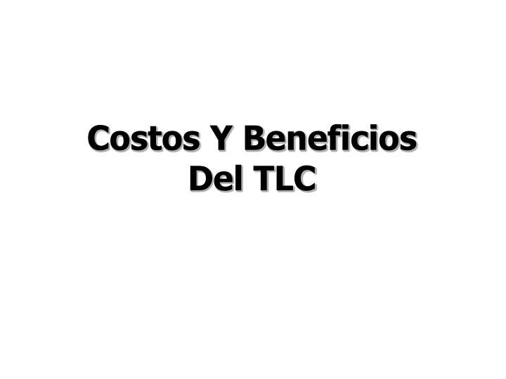 Costos Y Beneficios Del TLC